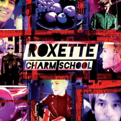 CD Roxette Charm School (Deluxe Edition)